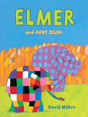 cover image of Elmer and Aunt Zelda