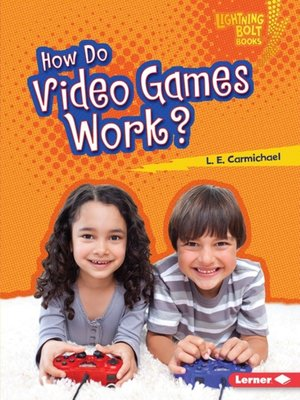 cover image of How Do Video Games Work?