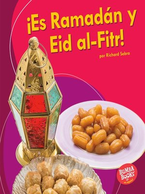 cover image of ¡Es Ramadán y Eid al-Fitr! (It's Ramadan and Eid al-Fitr!)