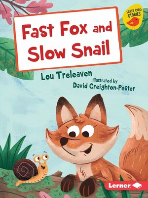 cover image of Fast Fox and Slow Snail