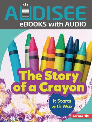 cover image of The Story of a Crayon