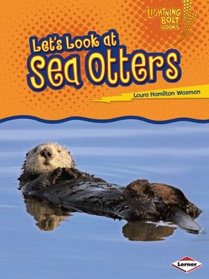 cover image of Let's Look at Sea Otters