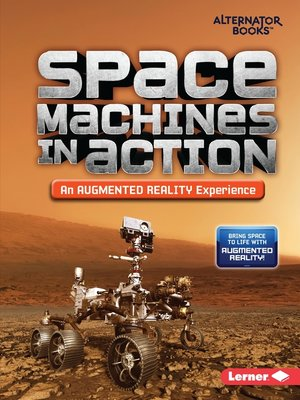 cover image of Space Machines in Action (An Augmented Reality Experience)