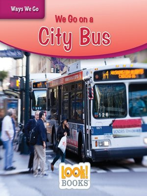 cover image of We Go on a City Bus