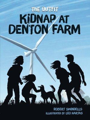 cover image of Kidnap at Denton Farm
