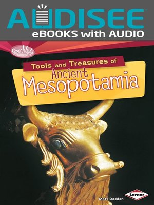 cover image of Tools and Treasures of Ancient Mesopotamia