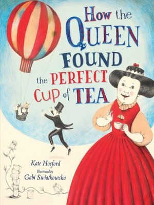 cover image of How the Queen Found the Perfect Cup of Tea