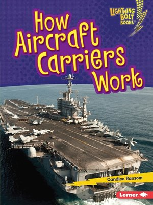 cover image of How Aircraft Carriers Work