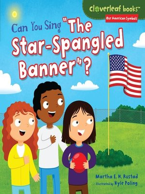 "cover image of Can You Sing ""The Star-Spangled Banner""?"