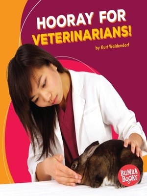 cover image of Hooray for Veterinarians!
