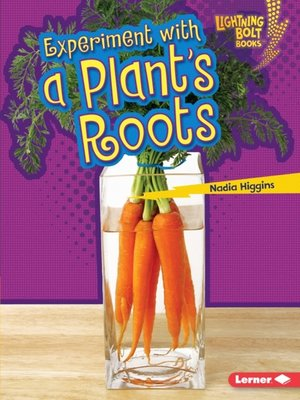 cover image of Experiment with a Plant's Roots