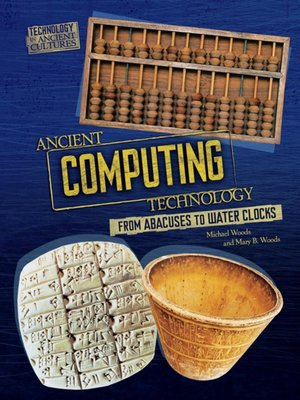 cover image of Ancient Computing Technology