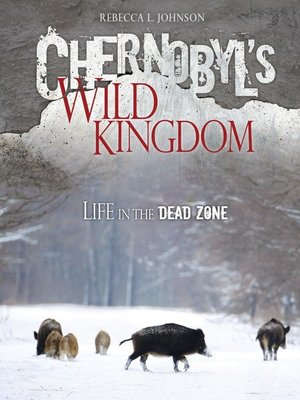 cover image of Chernobyl's Wild Kingdom