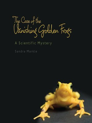cover image of The Case of the Vanishing Golden Frogs