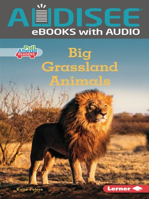 cover image of Big Grassland Animals