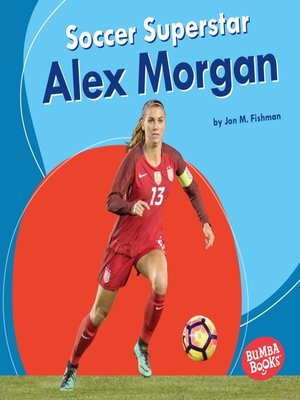 cover image of Soccer Superstar Alex Morgan