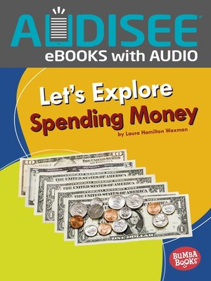 cover image of Let's Explore Spending Money
