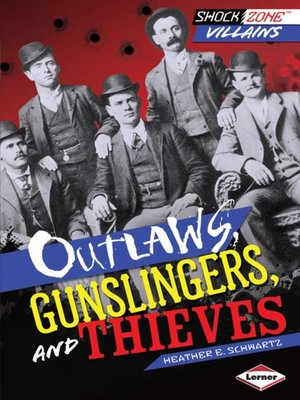 cover image of Outlaws, Gunslingers, and Thieves