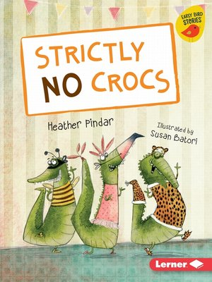 cover image of Strictly No Crocs