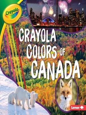 cover image of Crayola ® Colors of Canada