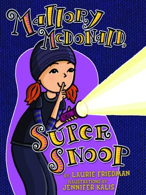 cover image of Mallory McDonald, Super Snoop