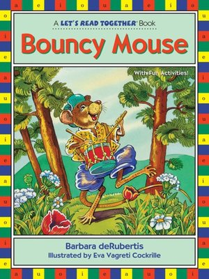 cover image of Bouncy Mouse
