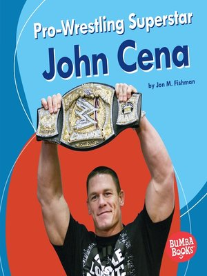 cover image of Pro-Wrestling Superstar John Cena