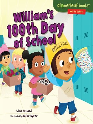 cover image of William's 100th Day of School