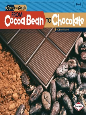 cover image of From Cocoa Bean to Chocolate