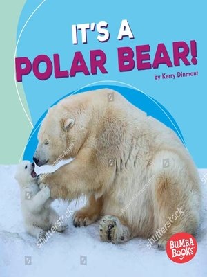 cover image of It's a Polar Bear!