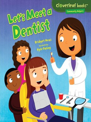 cover image of Let's Meet a Dentist