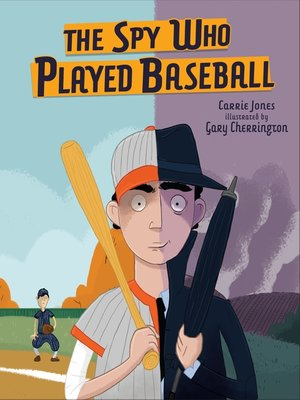 cover image of The Spy Who Played Baseball