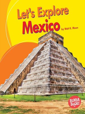cover image of Let's Explore Mexico