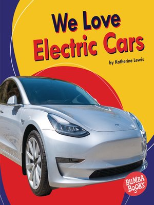 cover image of We Love Electric Cars