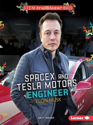 cover image of SpaceX and Tesla Motors Engineer Elon Musk