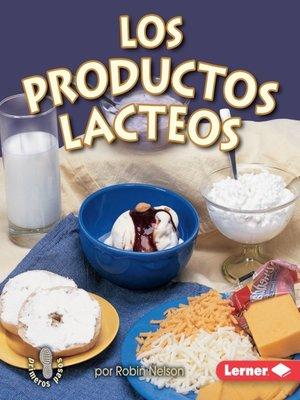 cover image of Los productos lácteos (Dairy)