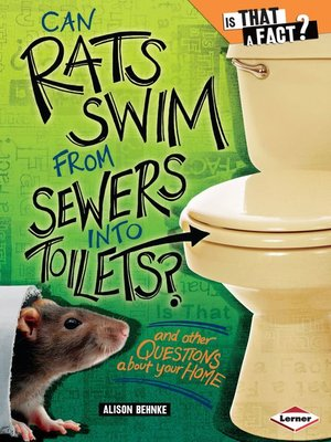 cover image of Can Rats Swim from Sewers into Toilets?