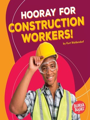 cover image of Hooray for Construction Workers!