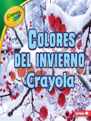 cover image of Colores del invierno Crayola (Crayola Winter Colors)