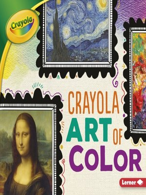 cover image of Crayola Art of Color