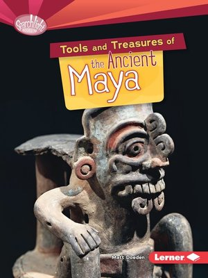 cover image of Tools and Treasures of the Ancient Maya
