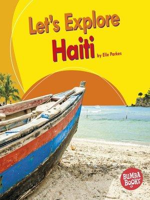 cover image of Let's Explore Haiti