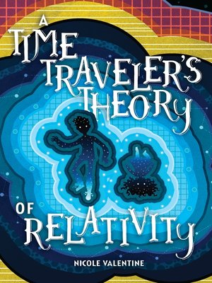 cover image of A Time Traveler's Theory of Relativity