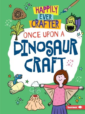 cover image of Once Upon a Dinosaur Craft