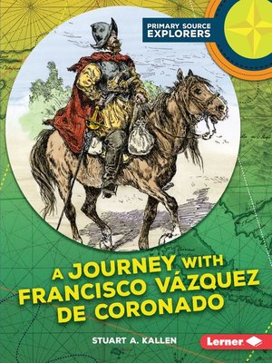 cover image of A Journey with Francisco Vázquez de Coronado
