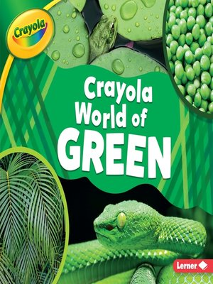 cover image of Crayola ® World of Green