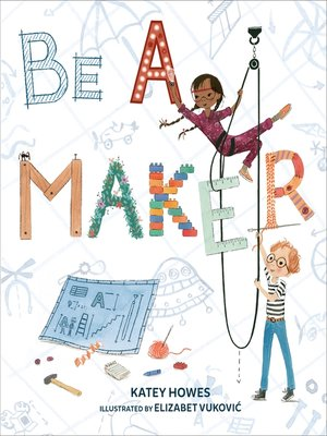 cover image of Be a Maker
