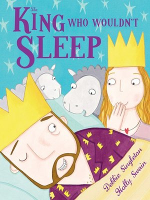 cover image of The King Who Wouldn't Sleep