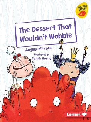 cover image of The Dessert That Wouldn't Wobble