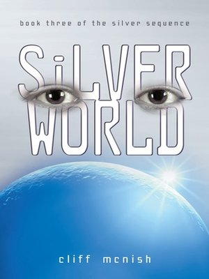 cover image of Silver World